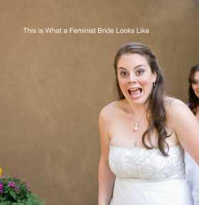 Feminist Bride